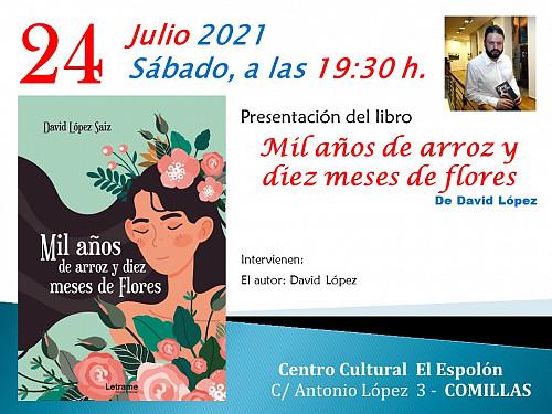 Presentación del libro «Mil años de arroz y diez meses de flores» David Lopez